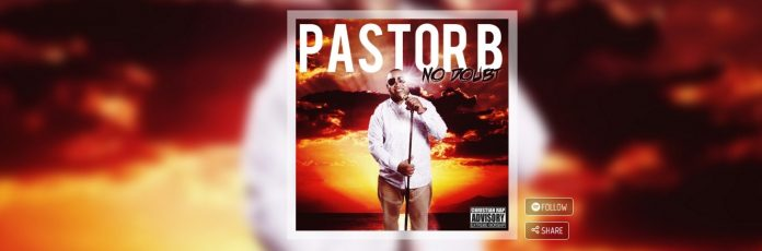 No Doubt by Pastor B - Christian Mail