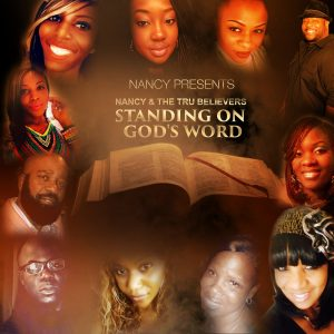 Nancy and the Tru Believers - Standing on God's Word